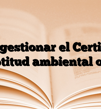 Como gestionar el Certificado de aptitud ambiental online