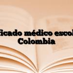 Certificado médico escolar en Colombia