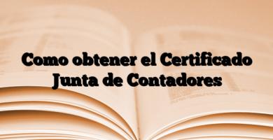 Como obtener el Certificado Junta de Contadores