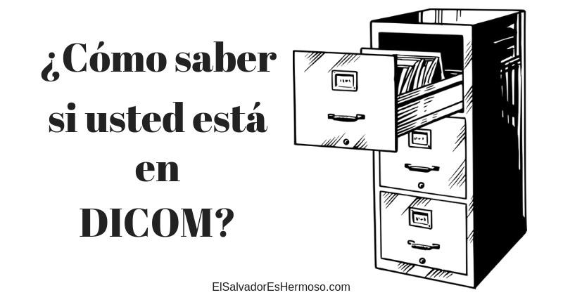 ¿Cómo puedo saber si estoy en DICOM El Salvador?