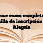 Conoce como completar la Planilla de inscripción Fe y Alegría