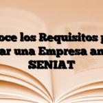 Conoce los Requisitos para Cerrar una Empresa ante el SENIAT