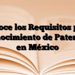 Conoce los Requisitos para Reconocimiento de Paternidad en México