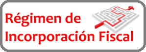 Requisitos del régimen de incorporación fiscal 3