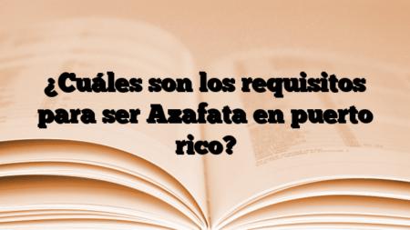 ¿Cuáles son los requisitos para ser Azafata en puerto rico?