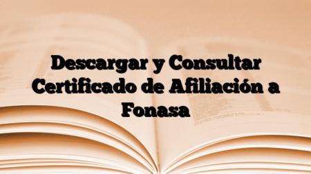 Descargar y Consultar Certificado de Afiliación a Fonasa