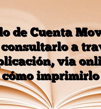 Estado de Cuenta Movistar: Cómo consultarlo a través de la aplicación, vía online y cómo imprimirlo