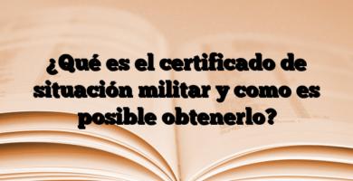 ¿Qué es el certificado de situación militar y como es posible obtenerlo?